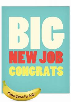 Congrats On New Job Card Big New Job Congrats Big Ones Congratulations Greeting