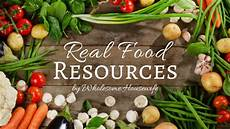 Food Resources Real Food Resources Wholesome Housewife