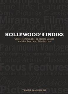 Art Since 1980 Charting The Contemporary Pdf Hollywood S Indies Classics Divisions Specialty Labels