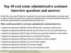 Real Estate Interview Questions Top 10 Real Estate Administrative Assistant Interview