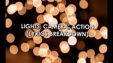 Lights Camera Action Song Lights Camera Action Lyrics Breakdown 1 Youtube