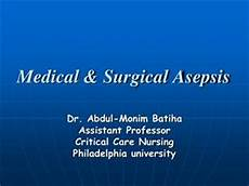 Medical Asepsis Ppt Surgical Asepsis Wound Care Powerpoint Presentation