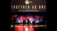 Endless Light Youtube Hillsong Quot Together As One Quot Endless Light Album 2012 With