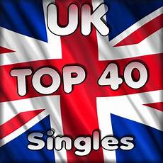 top forty singles chart uk top40 single charts mp3 buy full tracklist