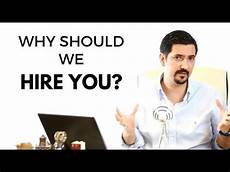 How To Answer Why Should We Hire You Why Should We Hire You Learn How To Answer This Job