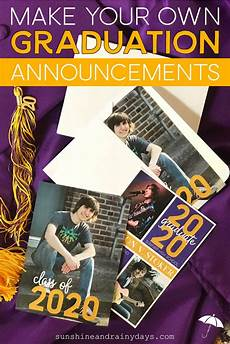 Make Graduation Announcement How To Make Your Own Graduation Announcements In 2020