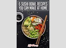 6 Sushi Bowl Recipes You Can Make At Home