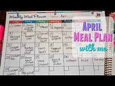How To Meal Plan For A Month Meal Plan With Me 2018 April Monthly Meal Plan How