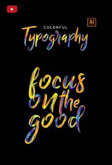 Illustrator Typography Tutorials Colorful Typography In Adobe Illustrator Typography