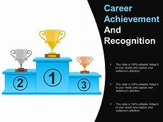 Career Achievements Career Achievement And Recognition Powerpoint Guide