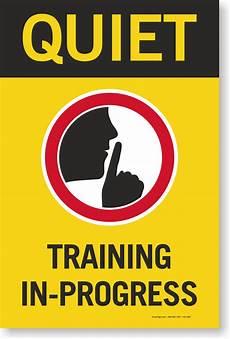 Training In Progress Sign Quiet Training In Progress Sign Panel