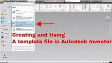 Creating A Template Creating And Using A Template File In Autodesk Inventor