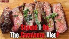 should i do the carnivore diet zero carb diet