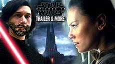 wars episode 9 trailer exciting news more