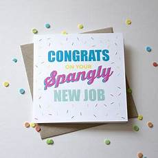 Congrats On New Job Card New Job Cards Notonthehighstreet Com
