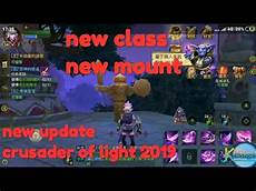 Crusaders Of Light Server Crusaders Of Light New Update New Class New Mount 2019