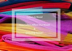 How Does Color Affect Mood Clothing Colors And Mood How Colors Affect Our Mood And