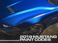 2019 ford mustang colors 2019 mustang colors options photos color codes