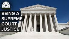 supreme court what it s like being a supreme court justice