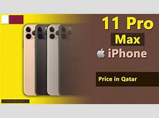 Apple iPhone 11 Pro Max price in Qatar   YouTube