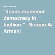 Denim Quotes Designers 25 Famous Quotes About Denim By Celebrities And Fashion