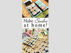 Make Sushi at Home! {Recipes, Tips, and Techniques
