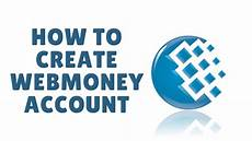 Web Money How To Create Webmoney Account Youtube