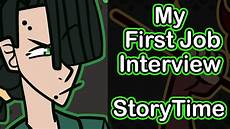 My First Interview My First Interview Storytime Youtube