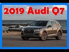 2019 audi q7 facelift 2019 audi q7 redesign interior and exterior