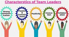 Good Team Leader What Are The Attributes Of Great Team Leaders