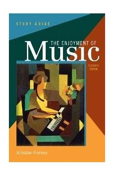 7th Amp 8th Grade Enjoyment Of Music Study Guide Used