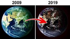 10 Years From Now Our Earth Today Vs 10 Years Ago Youtube