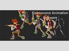 6 Best 2D & 3D Open source Animation Software   H2S Media