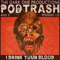 The Doors Light My Fire House Remix Podtrash 133 I Drink Your Blood Podtrash