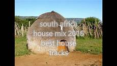 South African House Music Charts 2016 South Africa House Mix 2016 Deep Soulful Music Youtube
