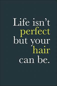 hair quotes if you come to vicki popp salon hair salon quotes