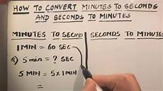 How To Keep Minutes How To Convert Minutes To Seconds And Seconds To Minutes