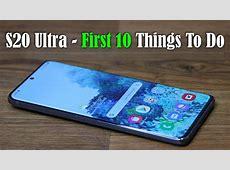 Samsung Galaxy S20   S20 Plus   S20 Ultra   First 10