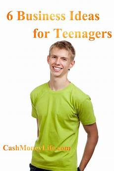 Job Ideas For Teenagers 6 Business Ideas For Teenagers Ways To Earn Money