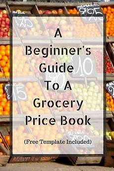 Grocery List Book A Beginners Guide To A Grocery Price Book Free Template