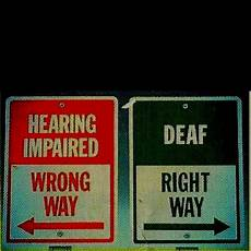 Deaf Or Hearing Impaired 78 Images About Deaf Awareness On Pinterest Language