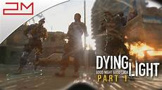 Dying Light Walkthrough Part 1 Dying Light Walkthrough Part 1 No Commentary Welcome