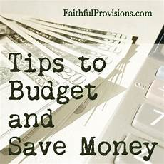 How To Budget My Money Budgeting And Saving Money Faithful Provisions