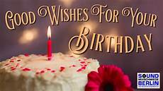 Birthday Wish Pictures Birthday Song Best Good Wishes For Your Birthday 2020