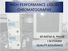 High Performance Liquid Chromatography High Performance Liquid Chromatography Authorstream