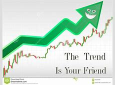 The trend is your friend. stock vector. Illustration of