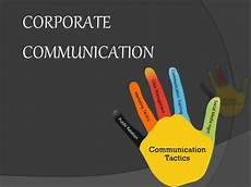 Corporate Communications Corporate Communication Important Facts