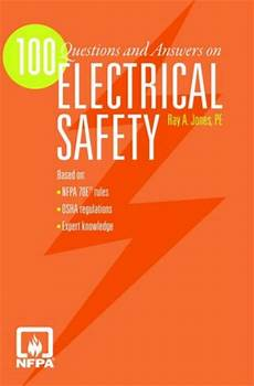 100 Questions And Answers On Electrical Safety Ray Jones