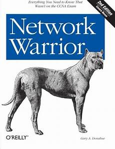 Network Warrior Everything You Need To Know That Wasn T