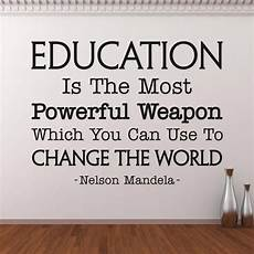 education is the most powerful weapon wall decal